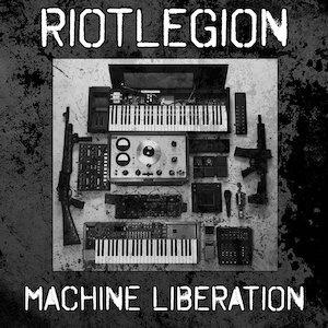 Riot Legion: Machine Liberation