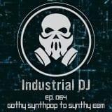 Industrial DJ™ 064!